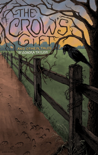 the crow's gift and other tales by sonora taylor